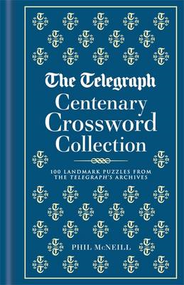Telegraph Centenary Crossword Collection: 100 Landmark Puzzl (BOK)