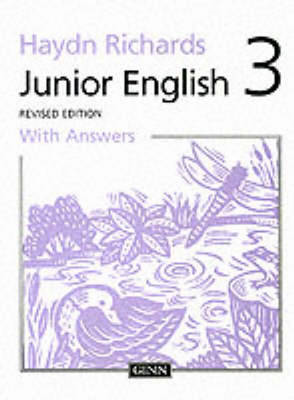 Haydn Richards : Junior English :Pupil Book 3 With Answers - (BOK)