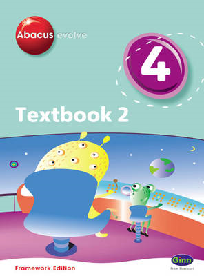 Abacus Evolve Year 4/P5 Textbook 2 Framework Edition (BOK)