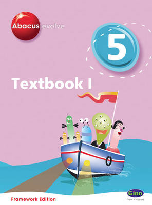 Abacus Evolve Framework Edition Year 5/P6: Textbook 1: No. 1: Textbook (BOK)