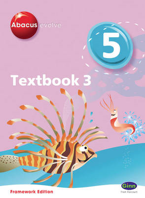 Abacus Evolve Year 5/P6 Textbook 3 Framework Edition (BOK)