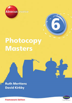 Abacus Evolve Framework Edition Year 6/P7: Photocopy Masters (BOK)