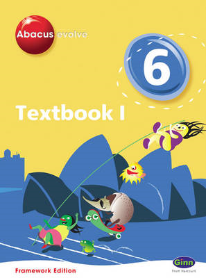 Abacus Evolve Framework Edition Year 6/P7: Textbook 1 (BOK)