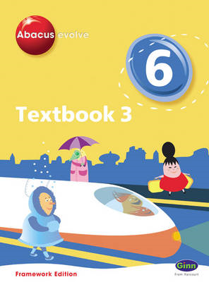 Abacus Evolve Framework Edition Year 6/P7 Textbook 3 (BOK)