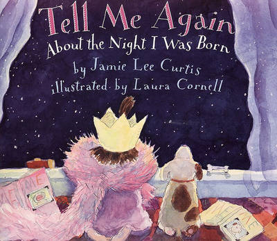 Tell Me Again about the Night I Was Born (BOK)