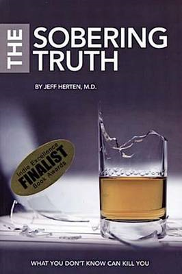 Sobering Truth, What You Dont Know Can Kill You (BOK)