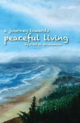 Journey Toward Peaceful Living (BOK)