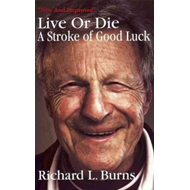 Live or Die - A Stroke of Good Luck (BOK)
