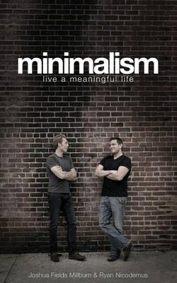 Minimalism: Live a Meaningful Life (BOK)