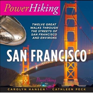 PowerHiking San Francisco: Twelve Great Walks Through the Streets of San Francisco and Environs (BOK)