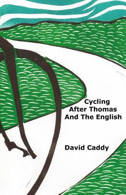 Cycling After Thomas and the English (BOK)