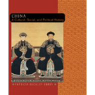 China: A Cultural, Social and Political History: China (BOK)