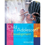 Child and Adolescent Development: A Chronological Approach (BOK)