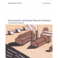 Environmental and Natural Resource Economics: A Contemporary Approach (BOK)