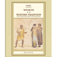 Sources of the Western Tradition: v. 1: From Ancient Times to the Enlightenment (BOK)