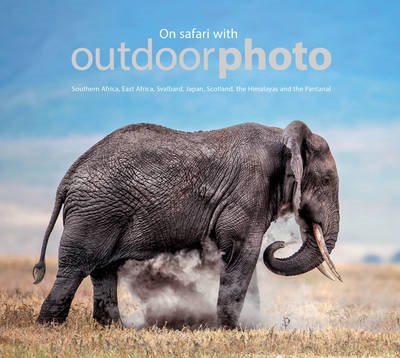 On Safari with Outdoorphoto (BOK)