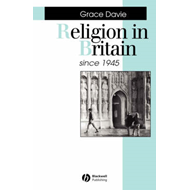 Religion in Britain Since 1945: Believing without Belonging (BOK)