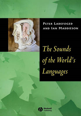 Sounds of the World's Languages (BOK)