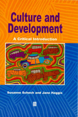 Culture and Development: A Critical Introduction (BOK)