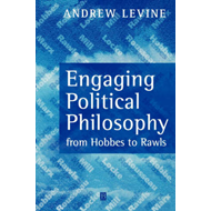 Engaging Political Philosophy: From Hobbes to Rawls (BOK)
