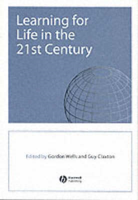 Learning for Life in the 21st Century: Sociological Perspectives of the Future (BOK)