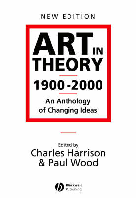 Art in Theory 1900-2000 - an Anthology of Changing Ideas 2E (BOK)