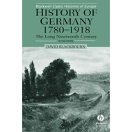 History of Germany 1780-1918 (BOK)