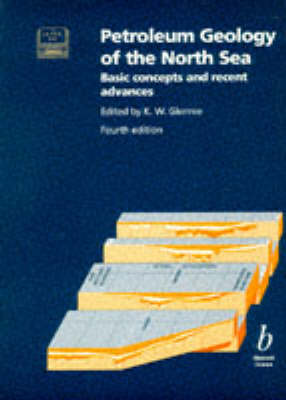 Petroleum Geology of the North Sea: Basic Concepts and Recent Advances (BOK)