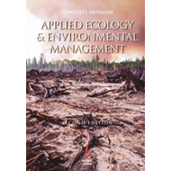 Applied Ecology and Environmental Management: A Scientific Basis for Management of Biological Resour (BOK)