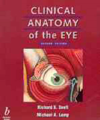 Clinical Anatomy of the Eye (BOK)