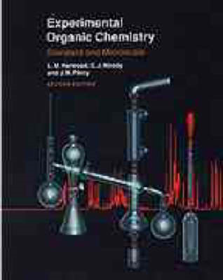 Experimental Organic Chemistry - Standard and     Microscale (BOK)