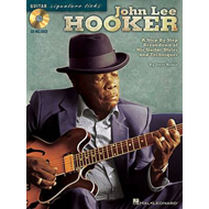 John Lee Hooker: A Step-By-Step Breakdown of His Guitar Styles and Techniques (BOK)