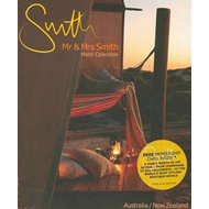 Mr and Mrs Smith Hotel Collection: Australia and New Zealand (BOK)
