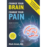 Change Your Brain, Change Your Pain: Paperback + CD (BOK)