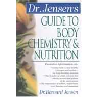 Dr. Jensen's Guide to Body Chemistry and Nutrition (BOK)