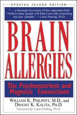 Brain Allergies: The Psychonutrient and Magnetic Connections (BOK)