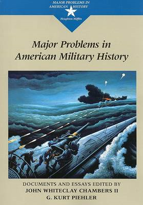 Major Problems in American Military History (BOK)