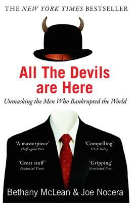 All the Devils are Here: Unmasking the Men Who Bankrupted the World (BOK)