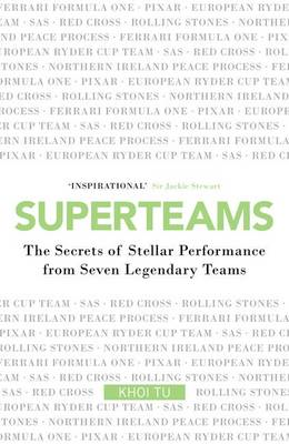 Superteams: How to Take Your Team to the Top (BOK)
