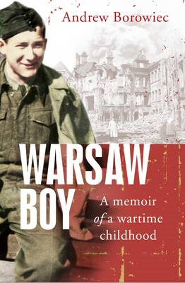 Warsaw Boy: A Memoir of a Wartime Childhood (BOK)