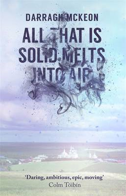 All That is Solid Melts into Air (BOK)