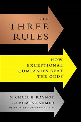 The Three Rules: How Exceptional Companies Think (BOK)