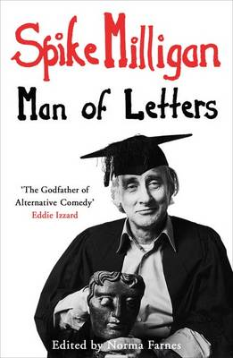 Spike Milligan: Man of Letters (BOK)