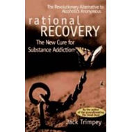 Rational Recovery: The New Cure for Substance Addiction (BOK)