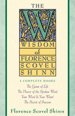 Wisdom of Florence Scovel Shinn (BOK)