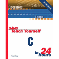 Sams Teach Yourself C in 24 Hours (BOK)