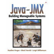 Java and JMX: Building Manageable Systems (BOK)