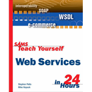 Sams Teach Yourself Web Services in 24 Hours (BOK)