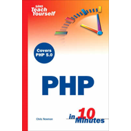 Sams Teach Yourself PHP in 10 Minutes (BOK)