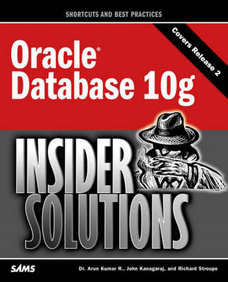 Oracle Database 10g Insider Solutions (BOK)